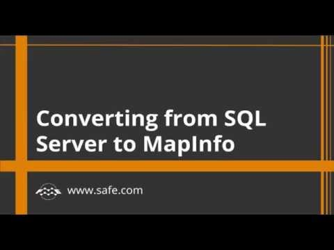 Converting From SQL Server to MapInfo