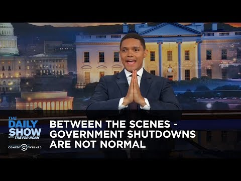 Between the Scenes - Government Shutdowns Are Not Normal: The Daily Show