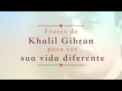Khalil Gibran: 8 Frases que vão mudar sua forma de ver a vida! ✨