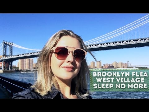 NEW YORK: Brooklyn Flea | West Village | Sleep no More