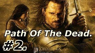 2. LOTR: The Return Of The King: Walkthrough Part 2 [On PS2] ~ Paths Of The Dead - Legolas.