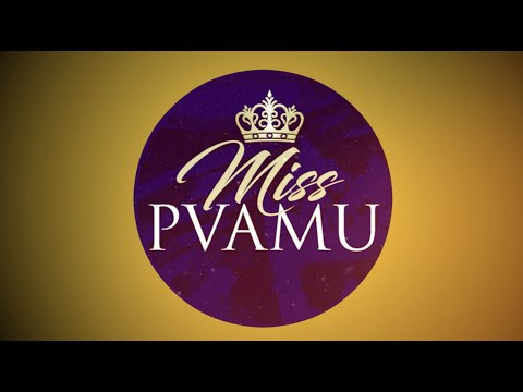 52nd Annual Miss Prairie View A&M University Scholarship Pageant