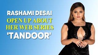 Rashami Desai on Tandoor:  I was blown away by the script - BOLLYWOODCOUNTRY