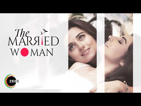 The Married Woman | Official Trailer | Premieres 8th March 2021 on ZEE5