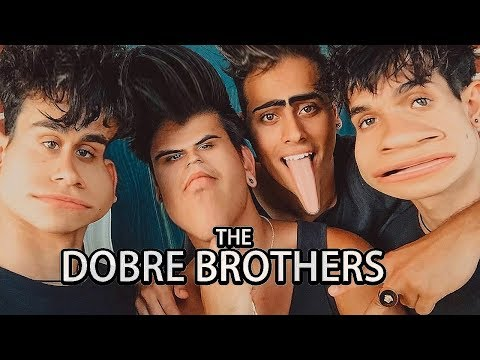 The Dobre Brothers