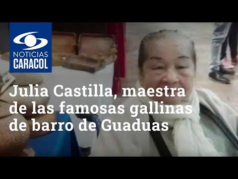 Ella es Julia Castilla, maestra de las famosas gallinas de barro de Guaduas
