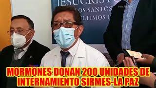 IGLESIA DE LOS MORMONES DONA MÁS DE 200 UNIDADES DE INTERNACIÓN AL REPRESENTATES DE SIRMES-LA PAZ