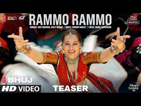 Rammo Rammo Teaser | Bhuj: The Pride Of India | Sonakshi S | Udit N,Neeti M,Tanishk B, Manoj M