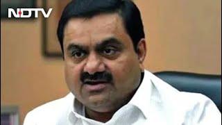 Adani Group Stocks Shed $6 Billion Despite Rejecting Reports On Investors - NDTV