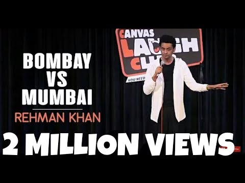 connectYoutube - Bombay vs Mumbai / Stand Up Comedy by Rehman Khan / Canvas Laugh Club