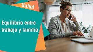 Cómo mantener el equilibrio entre el trabajo en casa y la familia