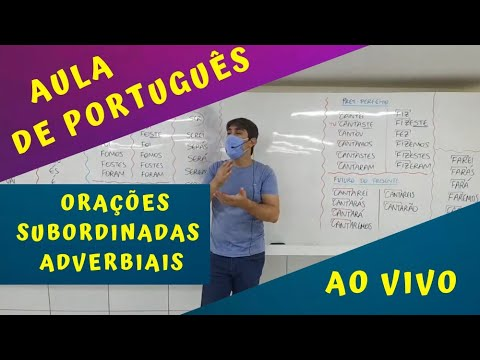 AULA AO VIVO - Orações Subordinadas Adverbiais