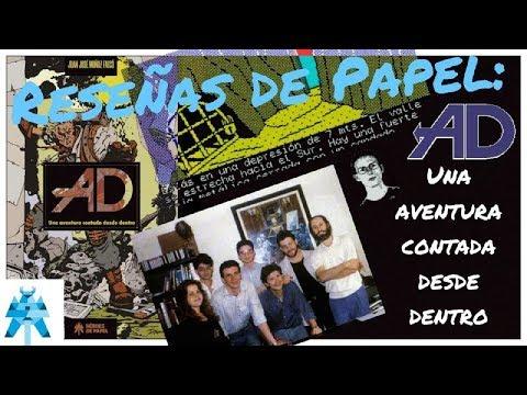 Reseñas de Papel: AD Una Aventura contada desde dentro (Juan José Muñoz Falcó) Héroes de Papel