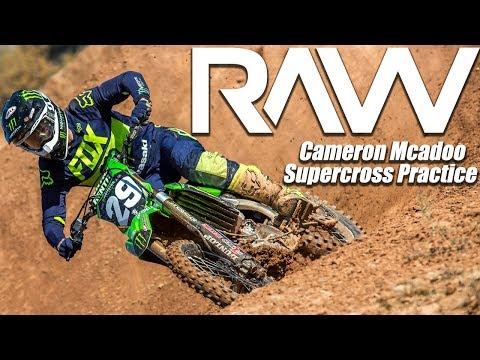 Cameron Mcadoo Supercross Practice RAW - Motocross Action Magazine