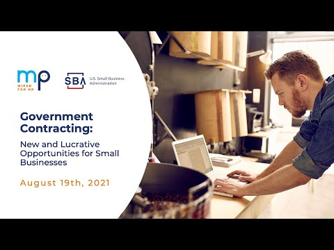 Government Contracting: New and Lucrative Opportunities for Small Businesses