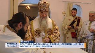 """Sfintirea paraclisului Bisericii """"Sfantul Ilie """" din Drobeta - Turnu Severin"""