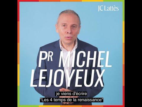 Vidéo de Michel Lejoyeux