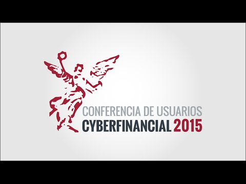 Conferencia de Usuarios CyberFinancial 2015.