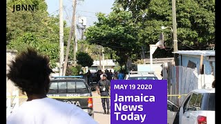 Jamaica News Today May 19 2020/JBNN