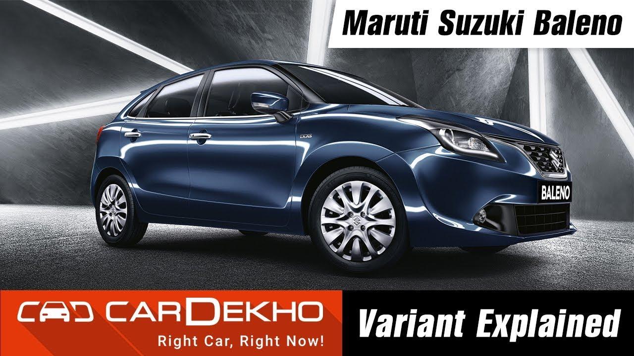 Maruti Suzuki Baleno - Which Variant To Buy?
