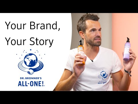 Dr. Bronner's - Your Brand, Your Story