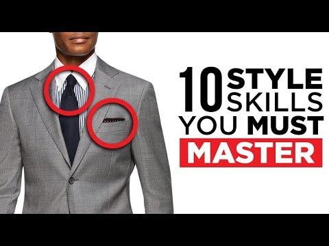 10 Skills Stylish Men MUST Master!