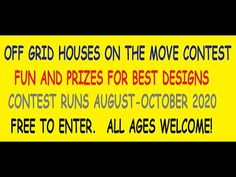 Off Grid Houses On The Move Contest 2020: Submit your designs!