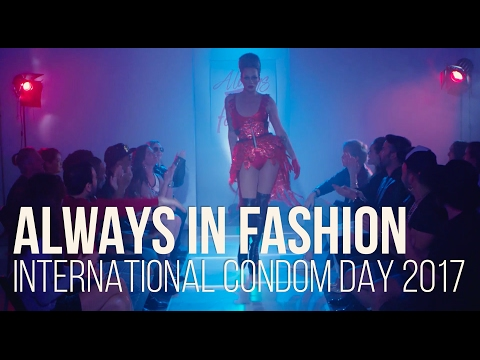 """Always in Fashion"" - International Condom Day Anthem 2017"