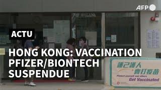 Hong Kong: la vaccination Pfizer/BioNTech suspendue | AFP