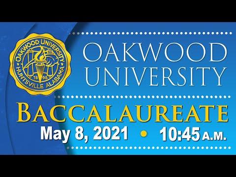 Oakwood University Graduation - Baccalaureate: 05/08/21