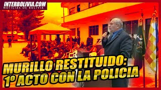 ???? MURILLO RESTITUIDO: EN SU PRIMER ACTO CON LA POLICIA  PARA ENTREGA DE MATERIAL BIO SEGURIDAD