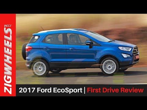 2017 Ford EcoSport | First Drive Review | ZigWheels.com