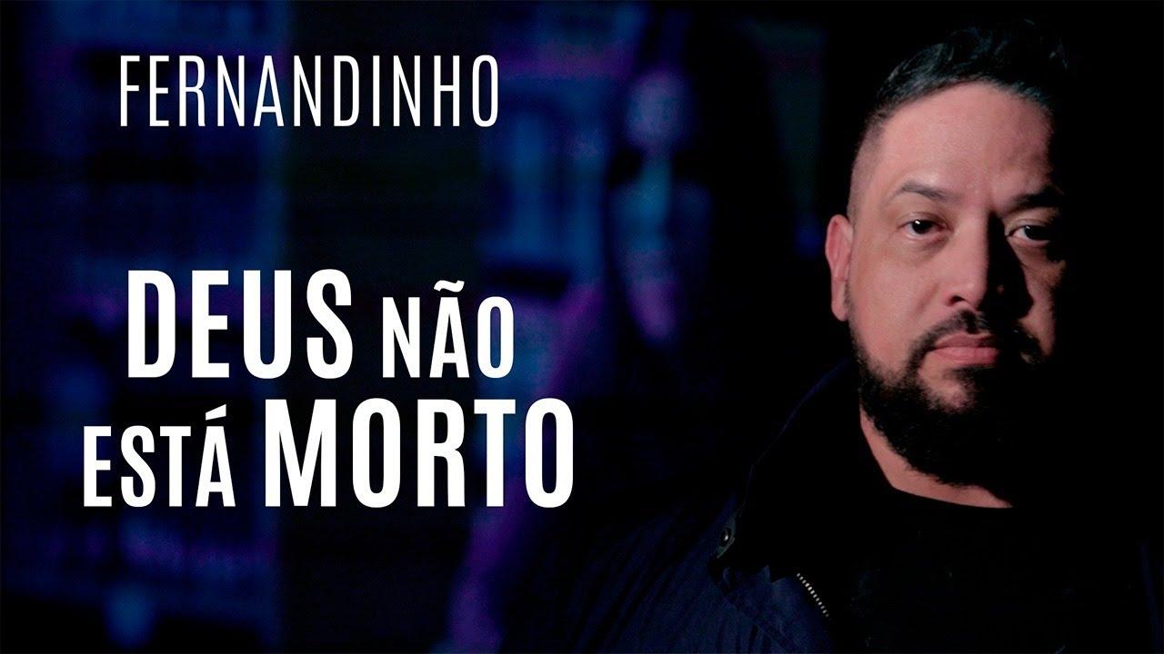 Deus Não Está Morto - Fernandinho