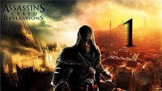 Assassins Creed Revelations Прохождение Часть 1