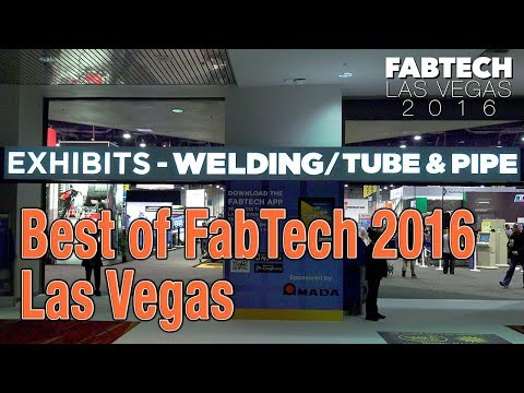 Best of FabTech 2016 [with Arc-Zone]