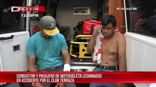 Conductor y pasajero de motocicleta lesionados en accidente en el club terraza - Nicaragua