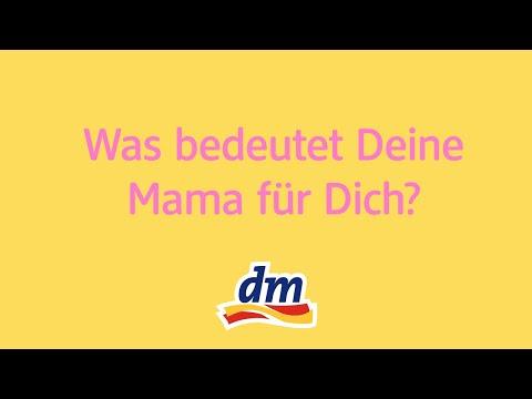 Was bedeutet Deine Mama für Dich?