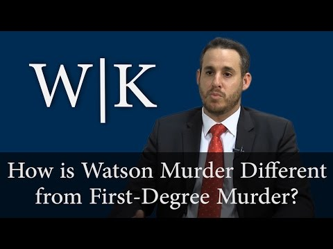 Will I Be Charged with Watson Murder or First-Degree Murder?