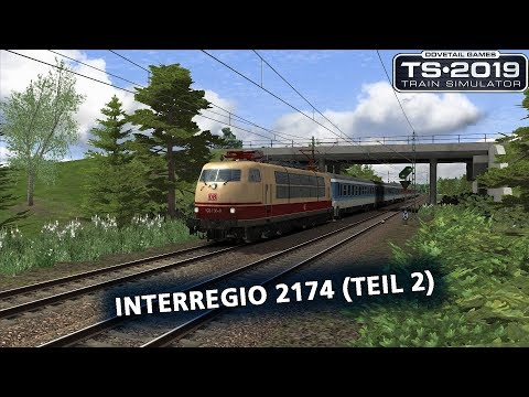 Train Simulator 2019: Interregio 2174 (Teil 2)
