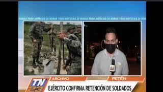 Ejército de Guatemala confirma retención de soldados