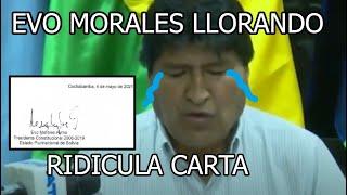 LA ABSURDA CARTA DE EVO MORALES