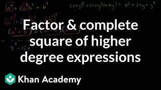 Factoring and completing square of higher degree expressions