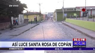 La mayoría de los pobladores de Santa Rosa de Copan acatan llamado a mantenerse en casa