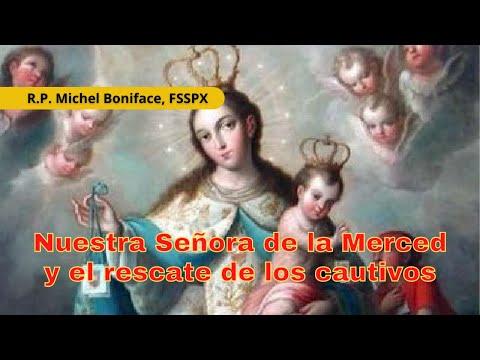 Nuestra Señora de la Merced y el rescate de los cautivos