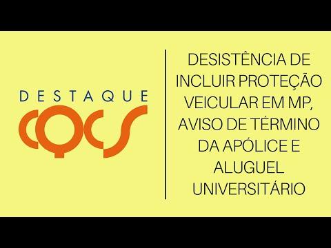 Imagem post: Desistência de incluir proteção veicular em MP, aviso de término da apólice e aluguel universitário