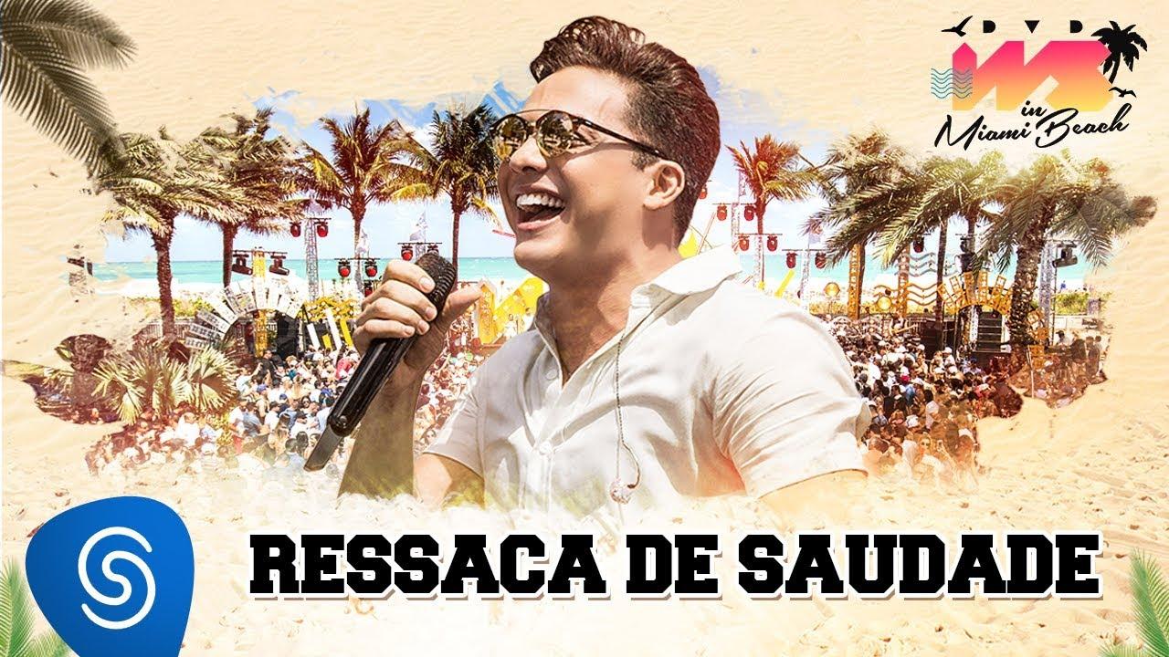 Ressaca de Saudade - Wesley Safadão