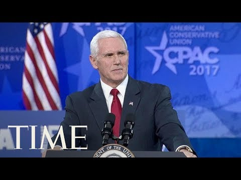 Vice President Mike Pence Speaks At CPAC 2018: 'We're Going To Build That Wall' | TIME