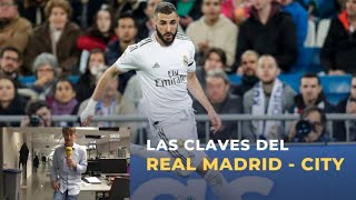 Las claves del Real Madrid - Manchester City
