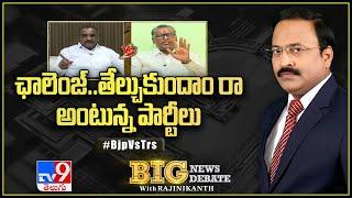ఛాలెంజ్..తేల్చుకుందాం రా అంటున్న పార్టీలు    Big News Big Debate - TV9 - TV9