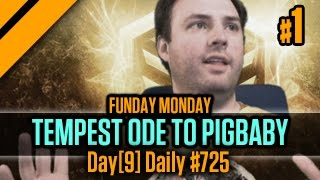 Day[9] Daily #725 - Funday Monday - Tempest Ode to Pigbaby - P1
